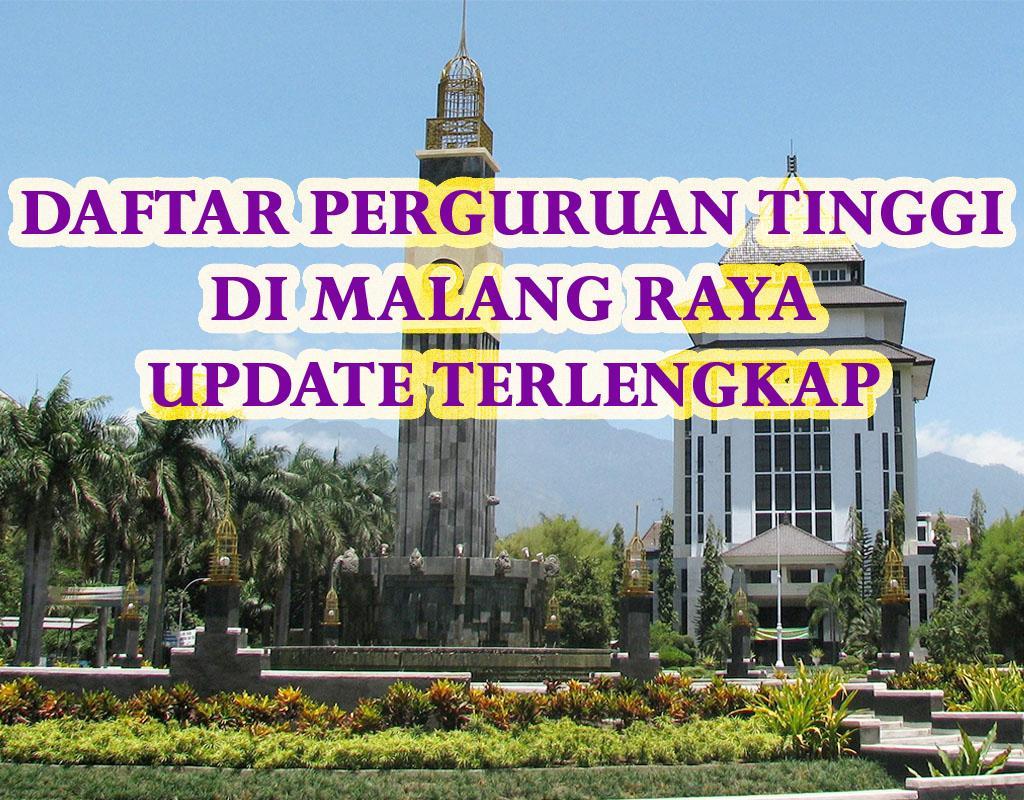 Daftar Perguruan Tinggi di Malang Raya